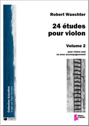 24 studies for violin Volume 2. Studies 13 to 24. – Robert Waechter