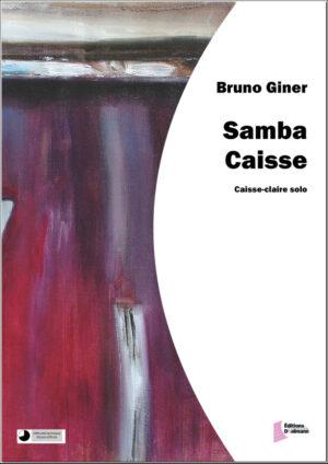 Samba Caisse – Bruno Giner