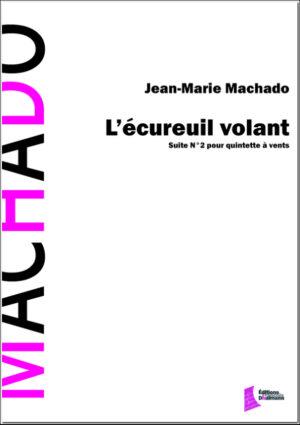 L'écureuil volant. Suite N°2 – Jean-Marie Machado