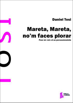 Mareta, Mareta, no'm faces plorar – Daniel Tosi
