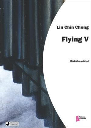 Flying V – Chin-Cheng Lin