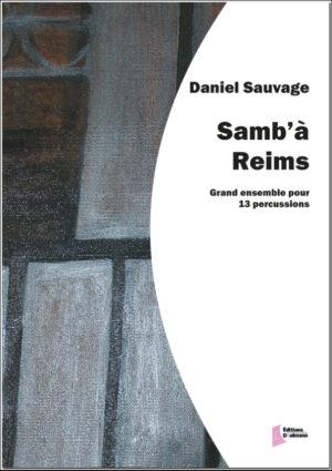 Samb'à Reims – Daniel Sauvage