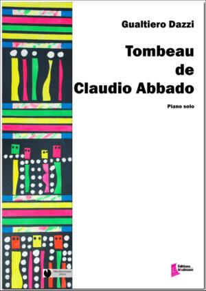 Tombeau de Claudio Abbado by Gualtiero Dazzi