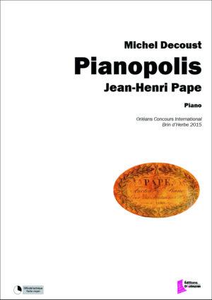Pianopolis : Jean-Henri Pape by Michel Decoust