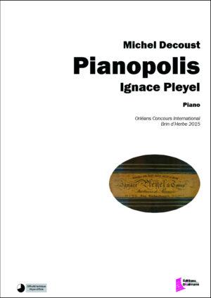 Pianopolis : Ignace Pleyel by Michel Decoust