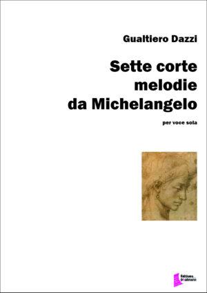 Sette corte melodie da Michelangelo by Gualtiero Dazzi