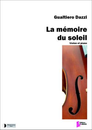 La mémoire du soleil by Gualtiero Dazzi