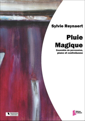 Pluie magique – Sylvie Reynaert