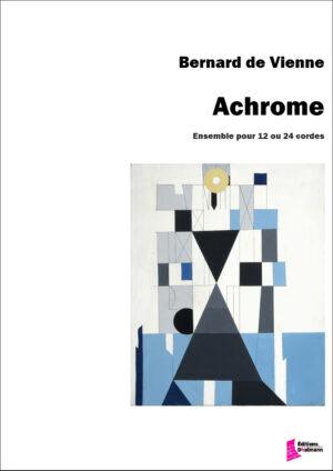 Achrome – De Vienne Bernard