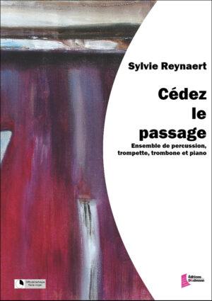 Cédez le passage – Sylvie Reynaert
