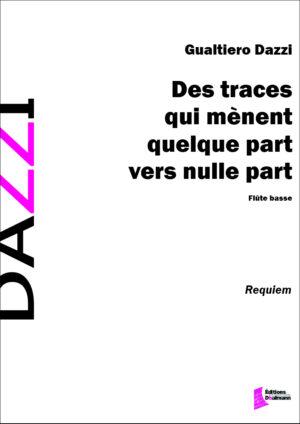 Des traces qui mènent quelque part vers nulle part by Gualtiero Dazzi