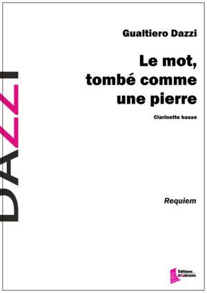 Le mot, tombé comme une pierre by Gualtiero Dazzi