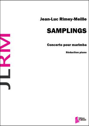 Samplings. Concerto for marimba. Piano reduction – Jean-Luc Rimey-Meille