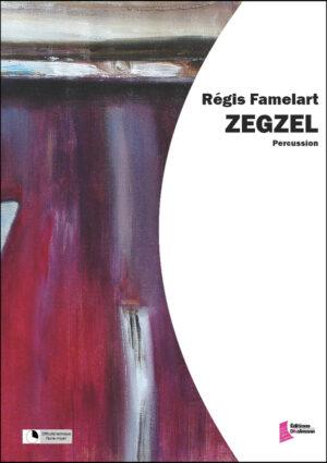 Zegzel by Regis Famelart