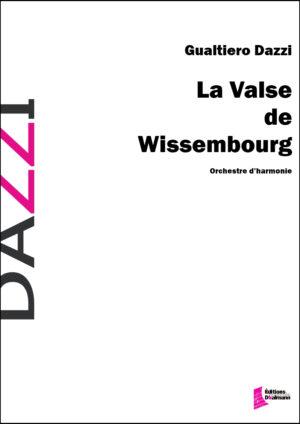 La Valse de Wissembourg – Gualtiero Dazzi