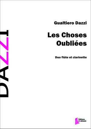 Les choses oubliées – Gualtiero Dazzi