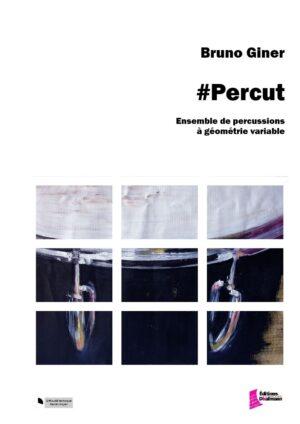 #Percut  – Bruno Giner
