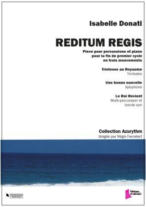 Reditum Regis by Isabelle Donati
