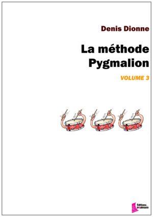 La méthode Pygmalion vol. 3 by Denis Dionne