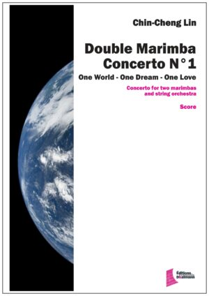 Marimba double concerto Nr1 for string orchestra and two marimbas by Chin-Cheng Lin