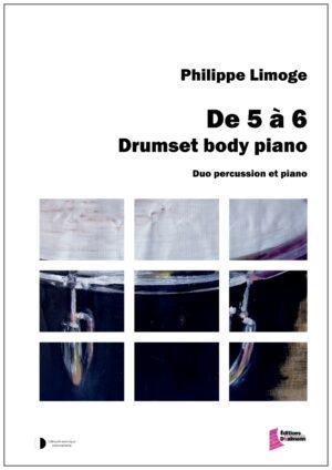 De 5 à 6 Drumset body piano – Philippe Limoge