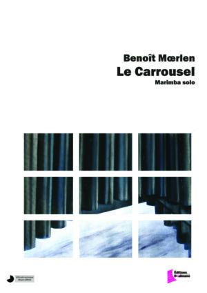 Le Carrousel – Benoît Moerlen